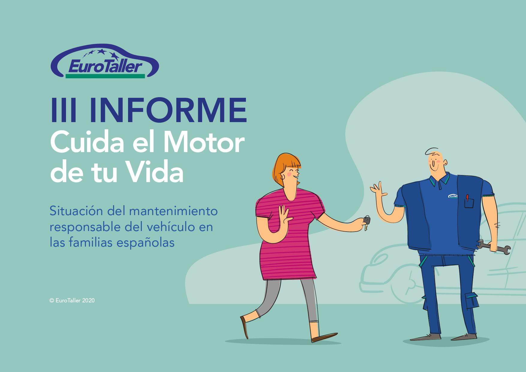 III Informe EuroTaller Cuida el Motor de tu Vida